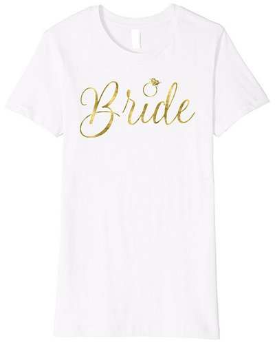 bride shirt faux gold bachelorette script